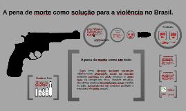 Copy of Pena de Morte