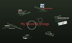 My Favorite Things...