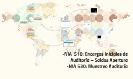 Copy of NIA  510: Encargos Iniciales de Auditoría – Saldos Apertura