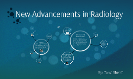 New Advancements in Radiology