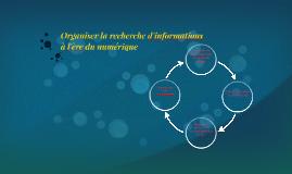 Organiser la recherche d'informations à l'ère du numérique