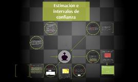 Copy of Estimacion e intervalos de confianza