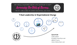 Intro to Tribal Leadership - CMA