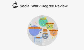 Social Work Degree Review