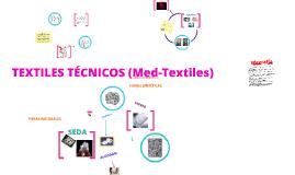 TEXTILES TÉCNICOS (Med-Textiles)