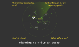 Planning to write an essay