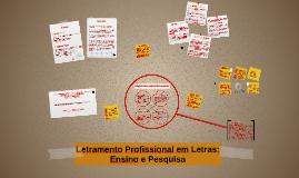 Copy of Letramento Profissional em Letras: Ensino e Pesquisa