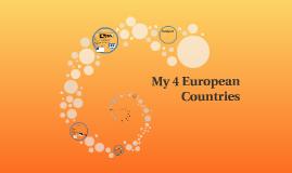 My 4 European Countries