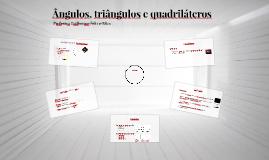 Ângulos, triângulos e quadriláteros