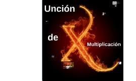 Unción de Multiplicación