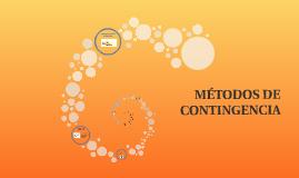 MÉTODOS DE CONTINGENCIA