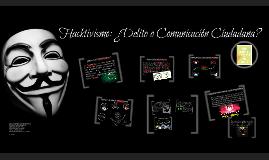 Hacktivismo: ¿Delito o Comunicacion Social?