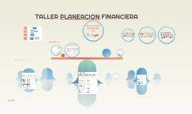TALLER  PLANEACION FINANCIERA PRESUPUESTO