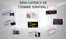 OLD ZERO LAZTENCY VR