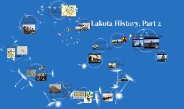 Lakota History, Part 2