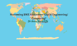 CCCU staff Development Narrowing BME Attainment Gap in Engineering/Computing?