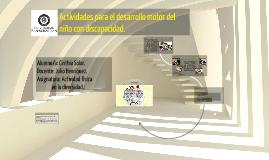 Actividades para el desarrollo motor del niño con discapacid