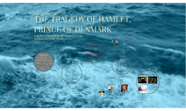 THE TRAGEDY OF HAMLET,