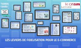 Les leviers de fidélisation / e-commerce