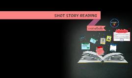 Shot Story Reading