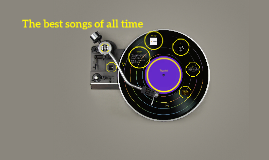 The best songs of all time