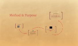 Method & Purpose