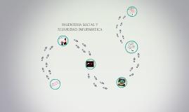INGENIERIA SOCIAL Y SEGURIDAD INFORMATICA