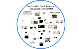Sociedades disciplinarias y de control