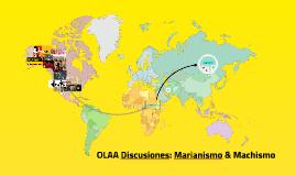 Discusiones: Marianismo & Machismo