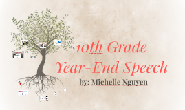10th Grade Year-End Speech