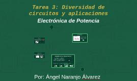 Tarea 3: Diversidad de circuitos y aplicaciones