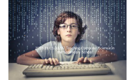 2018-19 CSD3207 Teaching Computer Science in the Secondary School