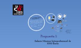 Frente Cívico Somos Mayoria. Propuesta 1: SMI 1000 euros