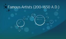 Famous Artists (200-1650 A.D.)
