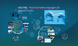 DELFINE - Psychoverhaltenstherapie für              gestörte