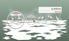 Copy of La Pollution