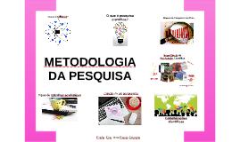 Copy of Metodologia da pesquisa
