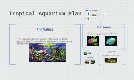 Copy of Tropical Aquarium Plan