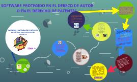 Copy of SOFTWARE PROTEGIDO EN EL DERECO DE AUTOR O EN EL DERECHO DE