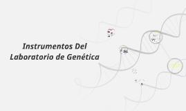 Copy of Instrumentos Del Laboratorio de Genética