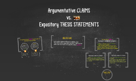 Copy of Argumentative Claims vs. Expository Thesis Statements