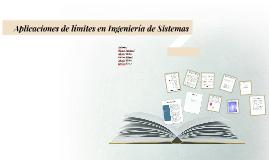 Copy of Aplicaciones de límites en Ingeniería en Sistemas