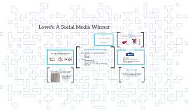 Lowe's: A Social Media Winner