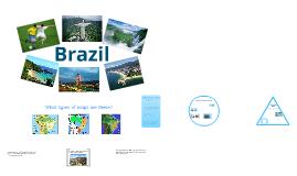 Copy of World Geography - Unit 3, Chapter 12: Brazil