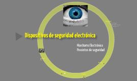 Dispositivos de seguridad electrónica