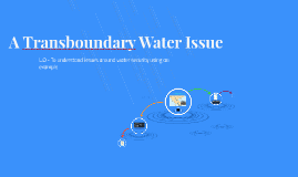 A Transboundary Water Issue