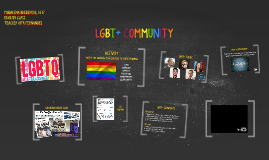 LGBT+ COMMUNITY