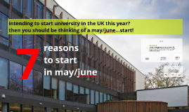 start universtity in the UK in may or june