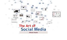 The Art of Social Media by Hiroshi Sasaki