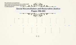 Social Reconciliation and Restorative Justice